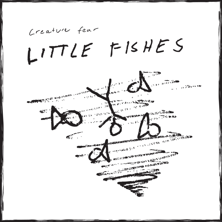 Creature Fear – Little Fishes