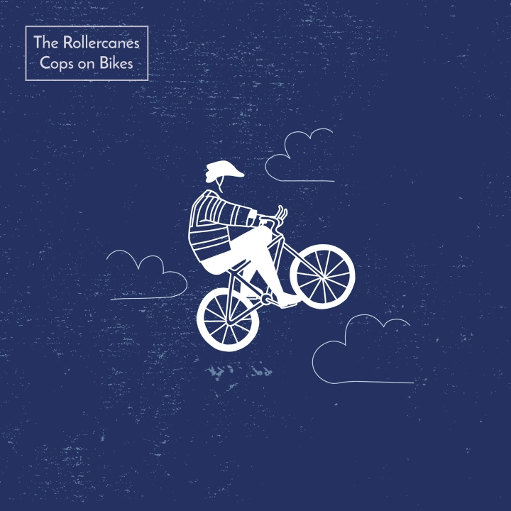 The Rollercanes – Cops on Bikes